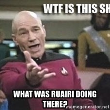Patrick Stewart WTF -  What WAS RUAIRI DOING THERE?