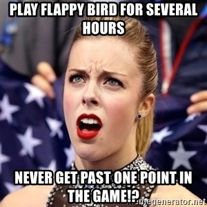 Ashley Wagner Shocker - play flappy bird for several hours never get past one point in the game!?