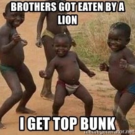 african children dancing - brothers got eaten by a lion i get top bunk