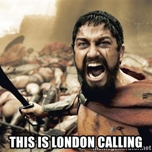 Spartan300 -  THIS IS LONDON CALLING