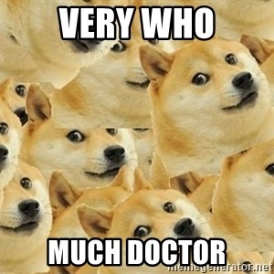 so dogeee - very who much doctor