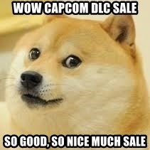 dogeee - wow capcom Dlc sale so good, so nice much sale