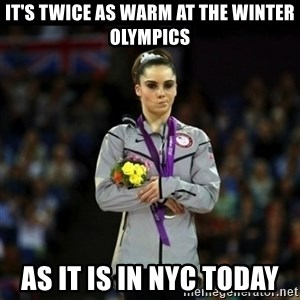 Unimpressed McKayla Maroney - it's twice as warm at the winter olympics as it is in nyc today