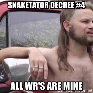 White Trash Hillbilly - SNAKETATOR DECREE #4 ALL WR'S ARE MINE