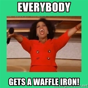 Oprah Car - everybody gets a waffle iron!