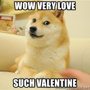 so doge - Wow very love such valentine