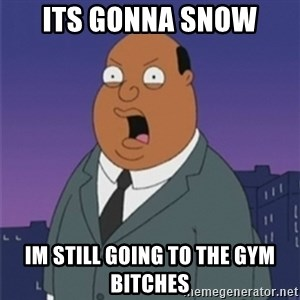 ollie williams - its gonna snow im still going to the gym bitches