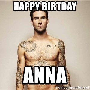 Adam Levine - HAppy birtday  Anna