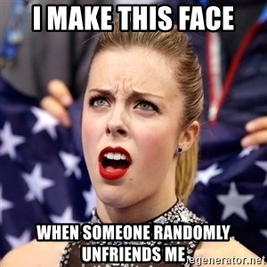 Ashley Wagner Shocker - I make this face when someone randomly unfriends me