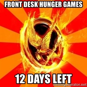 Typical fan of the hunger games - front desk hunger games 12 days left