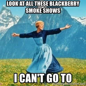 Sound Of Music Lady - Look at all these Blackberry Smoke shows I can't go to