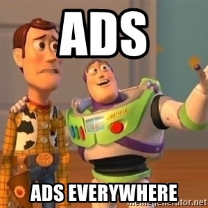 Toy Story Meme - ads ads everywhere
