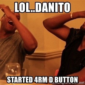kanye west jay z laughing - Lol..Danito  Started 4rm d button