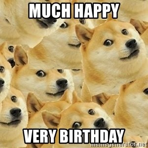 so dogeee - mUCH HAPPY VERY BIRTHDAY