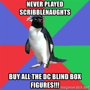Comic Book Addict Penguin - Never played Scribblenaughts Buy ALL THE DC Blind Box figures!!!