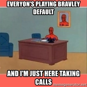 Masturbating Spider-Man - everyon's playing bravley default and i'm just here taking calls