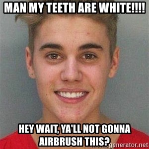 Jail Justin Bieber - Man my teeth are white!!!! Hey wait, ya'll not gonna airbrush this?