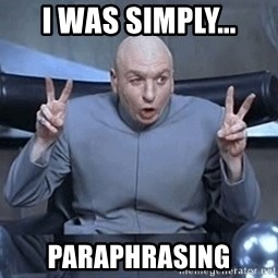 DR EVIL FINGERTHINGY - i was simply... Paraphrasing