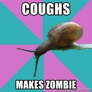 Synesthete Snail - Coughs Makes zombie