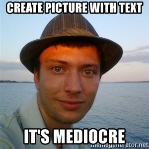 Beta Tom - Create picture with text it's mediocre