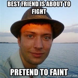 Beta Tom - Best friend is about to fight Pretend to faint