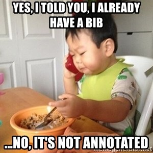No Bullshit Business Baby - Yes, I told you, i already have a bib ...no, it's not annotated