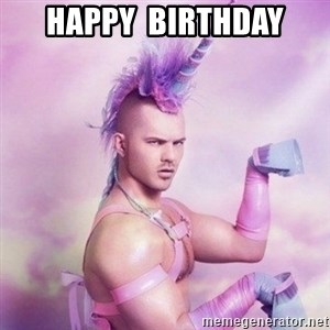 Unicorn man  - happy  birthday
