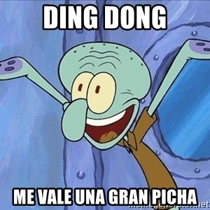 Guess What Squidward - ding dong me vale una gran picha