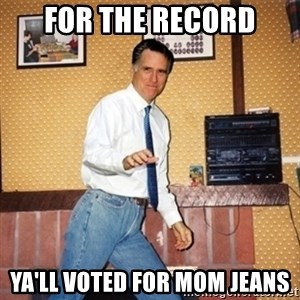 Mom Jeans Mitt - For the record ya'll voted for mom jeans