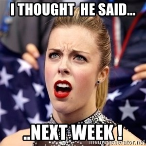 Ashley Wagner Shocker - i thought  he said... ..next week !