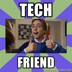 INBETWEENERS FRIEND - Tech friend
