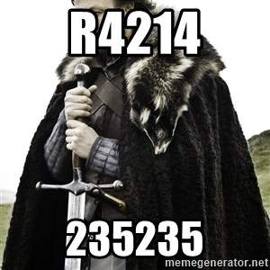 Brace Yourselves.  John is turning 21. - r4214 235235