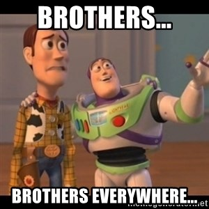 X, X Everywhere  - brothers... brothers everywhere...