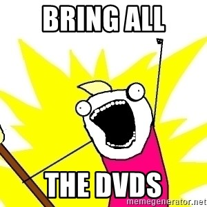 X ALL THE THINGS - Bring all The dvds