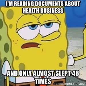 Only Cried for 20 minutes Spongebob - i'm reading documents about health business and only almost slept 48 times