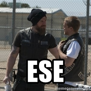 sons of anarchy -  Ese