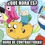 Adventure Time Meme - ¿qué hora es? hora de contracturas!