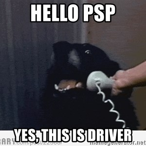 Hello This is Dog - HELLO PSP YEs, This is driver