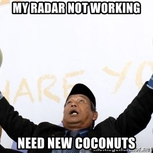 Malaysia Coconut Bomoh - my radar not working need new coconuts