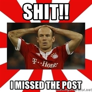 robben - shit!! I missed the post