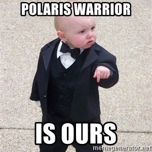 gangster baby - polaris warrior is ours