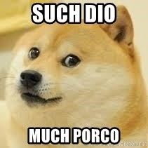 dogeee - such dio much porco