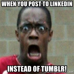 SCARED BLACK MAN - when you post to linkedin instead of tumblr!