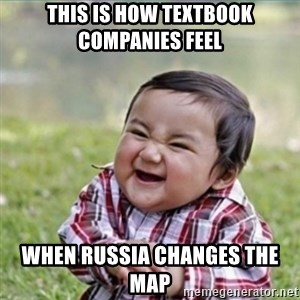 evil plan kid - This is how textbook companies feel when russia changes the map