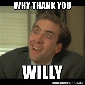 Nick Cage - why thank you willy