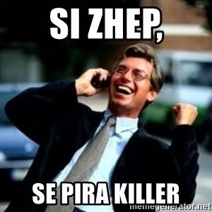 HaHa! Business! Guy! - si zhep, se pira killer