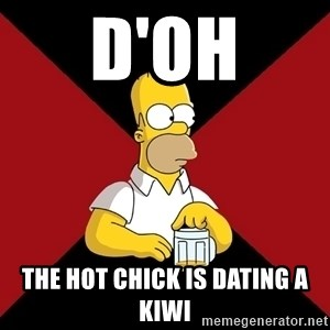 Homer Jay Simpson - D'oh The hot chick is dating a kiwi