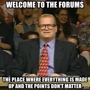 DrewCarey - Welcome to the Forums The place Where everything is made up and the points don't matter