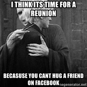 draco hugs voldemort - i think its time for a reunion becasuse you cant hug a friend on facebook