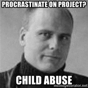 Stefan Molyneux  - Procrastinate on project? Child abuse